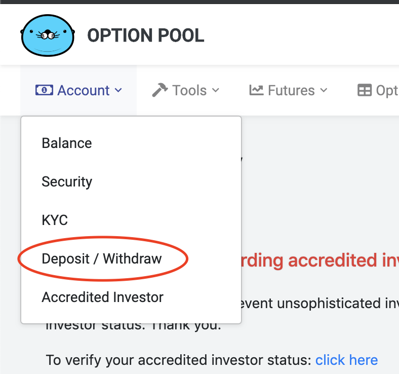 a button in the dropdown menu of the account tab that leads to the deposit and withdraw page of Option Pool